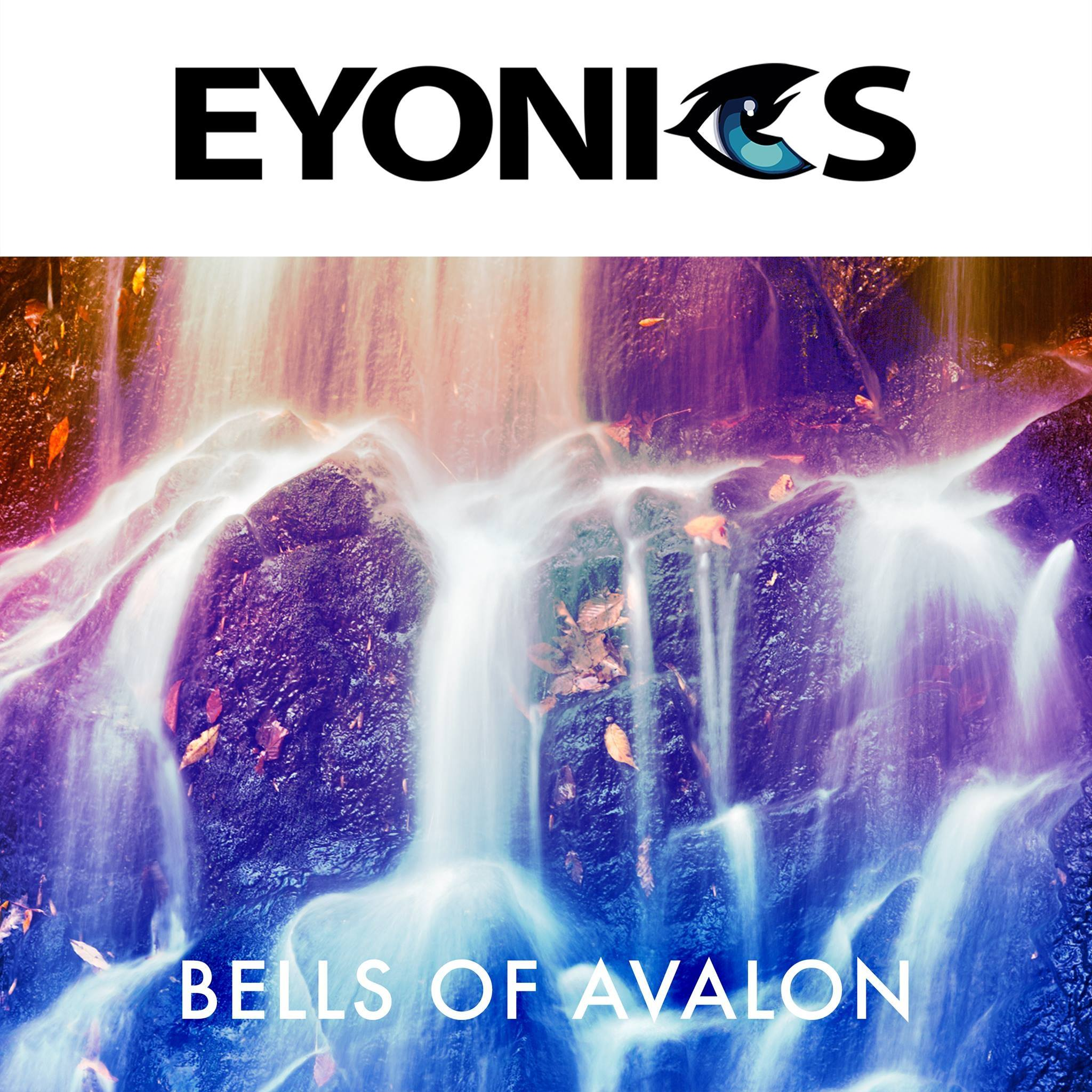 Eyonics - Bells Of Avalon
